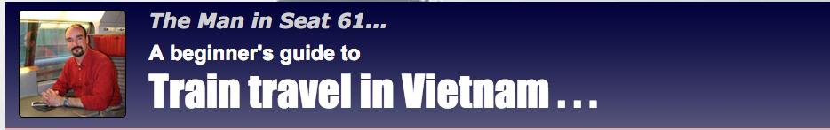 seat 61 train travel Vietnam