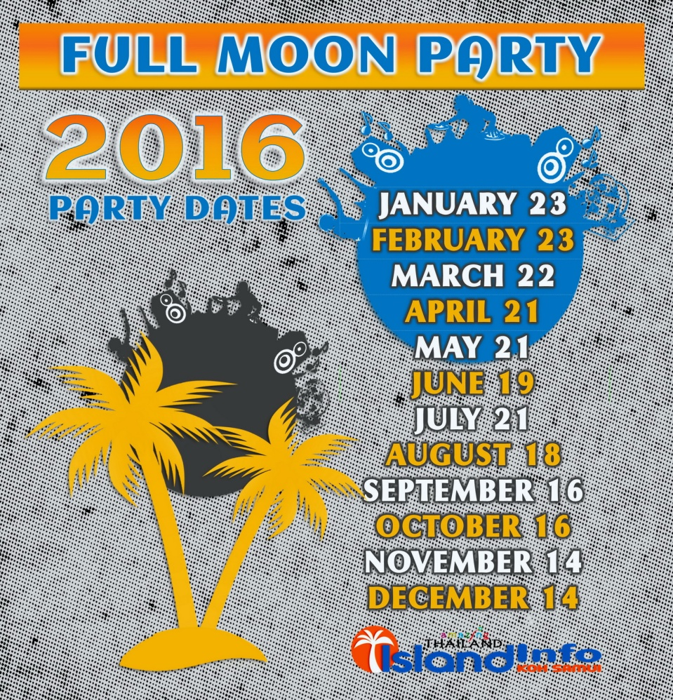2016, full moon party, dates, calendar, schedule, phangan, samui